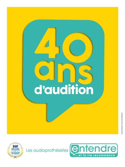 40 ANS D'AUDITION !